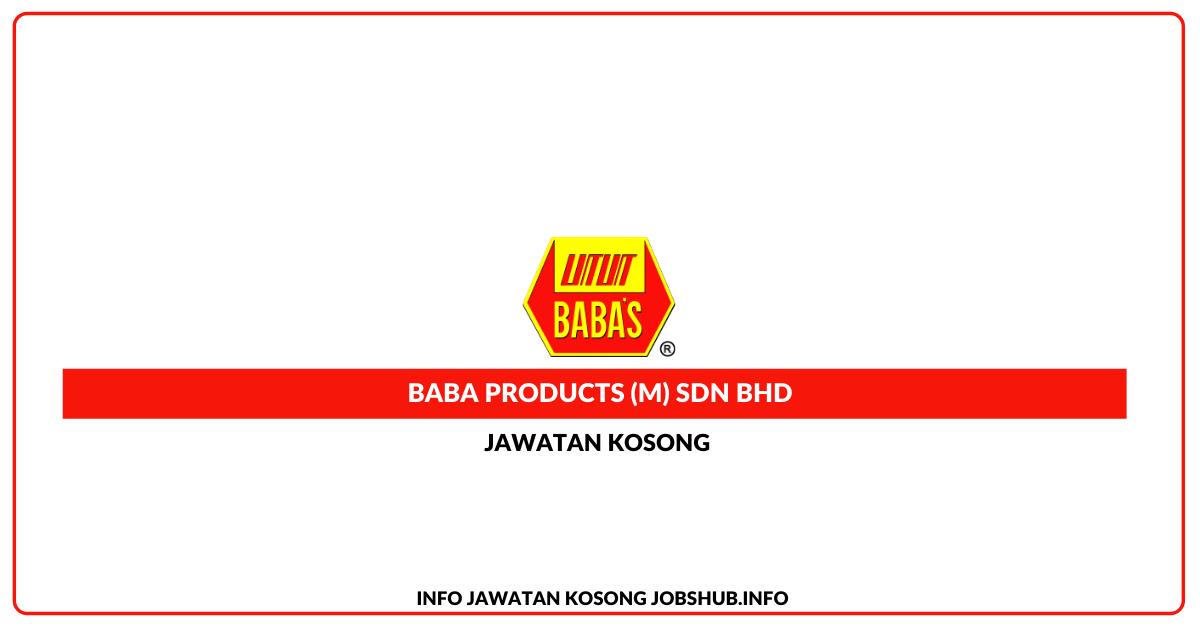 Jawatan Kosong Baba Products (M) Sdn Bhd » Jobs Hub